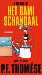 J. Kessels in: Het bamischandaal .. BAMI-SCHANDAAL Luisterboek, Thomése, P.F., Book, misc
