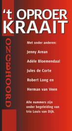 Ongehoord Het oproer kraait 4 CD'S GESCHIEDENIS VAN HET REBELSE LIED 1968-1975 luisterboek, H. Merwe, onb.uitv.