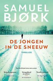 De jongen in de sneeuw Een Holger Munch thriller, Samuel Bjork, Paperback