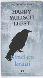 Kind en kraai .. KIND EN KRAAI//HARRY MULISCH 1 CD Luisterboek, H. Mulisch, Luisterboek