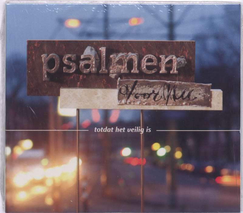 TOTDAT HET VEILIG IS 2 Psalmen voor Nu, Projectgroep Psalmen voor nu, Luisterboek