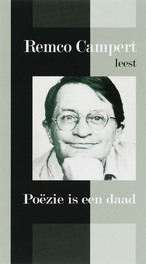 Poezie is een daad REMCO CAMPERT poezie is een daad, AUDIOBOOK, Book, misc