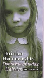 Donderdagmiddag halfvier KRISTIEN HEMMERECHTS 6 CD luisterboek, Kristien Hemmerechts, onb.uitv.