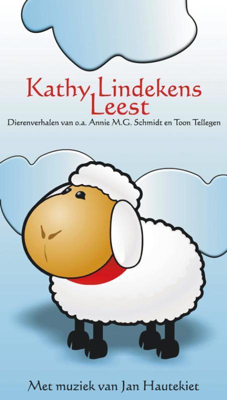 Kathy Lindekens leest SIMON CARMIGGELT dierenverhalen van o.a. Annie M.G. Schmidt en Toon Tellegen, Annie M.G. Schmidt, onb.uitv.