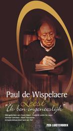 Paul De Wispelaere Leest PAUL DE WISPELAERE ik ben ongeneeslijk, Theunynck, Peter, Book, misc