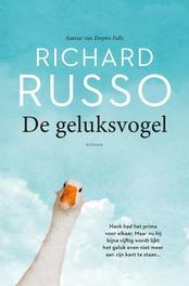 De geluksvogel Russo, Richard, Paperback