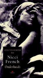 Onderhuids NICCI FRENCH 4 CD Luisterboek voorgelezen door Anne van Egmond, Nicci French, Book, misc