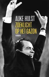 Zoeklicht op het gazon Hulst, Auke, Hardcover