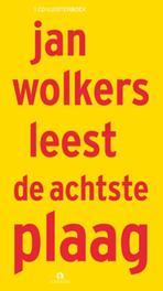 De achtste plaag JAN WOLKERS luisterboek Jan Wolkers leest De achtste plaag, Wolkers, J., Luisterboek
