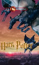 Harry Potter en de orde van de Feniks ..VAN DE FENIKS//J.K. ROWLING J.K. Rowling, Luisterboek