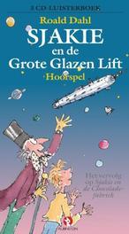 Sjakie en de Glazen lift ROALD DAHL 3 CD luisterboek hoorspel  met de stemmen van Johnny Kraaykamp jr... et al, Roald Dahl, onb.uitv.