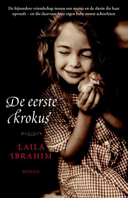 De eerste krokus roman, Laila Ibrahim, Paperback