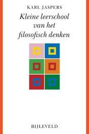 Kleine leerschool van het filosofisch denken Karl Jaspers, Paperback