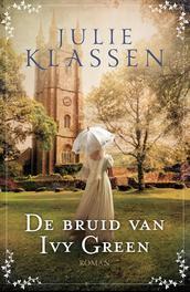 De bruid van Ivy Green roman, Klassen, Julie, Paperback