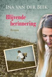 Blijvende herinnering Van der Beek, Ina, Hardcover