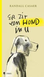 Er zit een hond in u Casaer, Randall, Hardcover