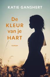 De kleur van je hart roman, Katie Ganshert, Paperback
