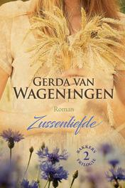 Zussenliefde Van Wageningen, Gerda, Hardcover