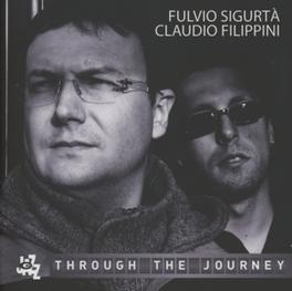 THROUGH THE JOURNEY W/ CARLO FILIPPINI FULVIO SIGURTA, CD