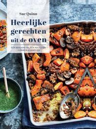 Heerlijke gerechten uit de oven één braadslee, één maaltijd : lekker makkelijk, Sue Quinn, Hardcover