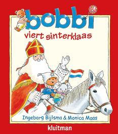 Bobbi viert sinterklaas. Ingeborg Bijlsma, Paperback