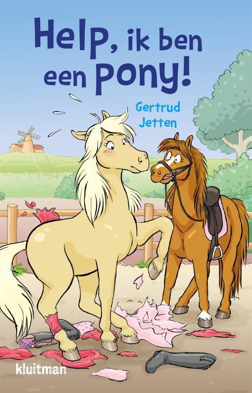 Help, ik ben een pony!. Jetten, Gertrud, Paperback
