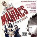 2001 MANIACS: FIELD OF.. .....