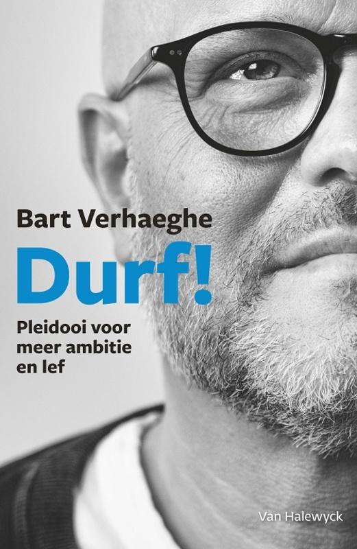 Durf! pleidooi voor meer ambitie en lef, Verhaeghe, Bart, Paperback