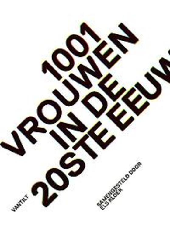 1001 vrouwen in de 20ste eeuw. 24/2017, Kloek, Els, Hardcover