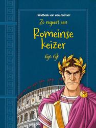 Zo regeert een Romeinse...