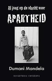 Op de vlucht voor apartheid roman, Mandela, Dumani, Paperback