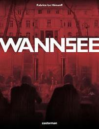 WANNSEE HC01. WANNSEE WANNSEE, Le Hénanff, Fabrice, Hardcover