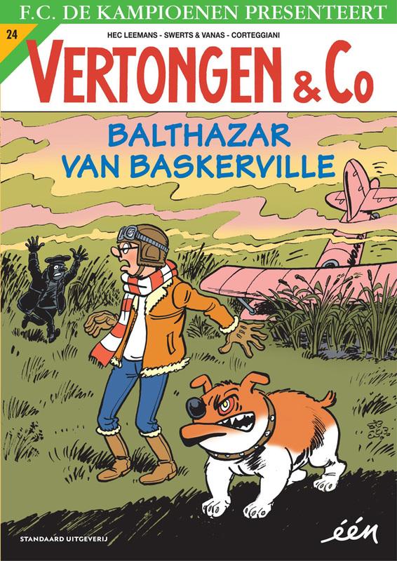 VERTONGEN EN CO 24. BALTHAZAR VAN BASKERVILLE VERTONGEN EN CO, Leemans, Hec, Paperback