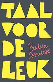 Taal voor de leuk Paulien Cornelisse, Paperback