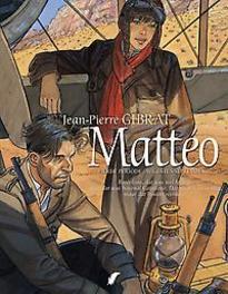 Matteo - D4 Vierde episode (Augustus-september 1936) vierde periode augustus-september 1936, Gibrat, Hardcover