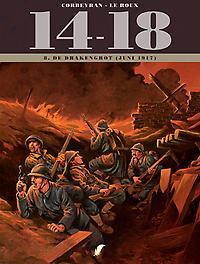 14-18 - D8 De Drakengrot (juni 1917) juni 1917, Corbeyran, Eric, Hardcover