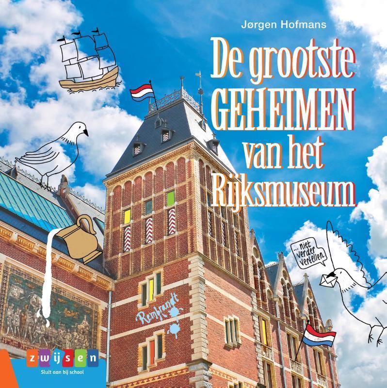De grootste geheimen van het Rijksmuseum Jorgen Hoffmans, Hardcover