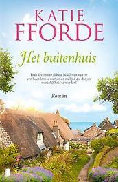 Het buitenhuis Fran droomt er al haar hele leven van op een boerderij te werken en nu lijkt die droom werkelijkheid te worden!, Katie Fforde, Paperback