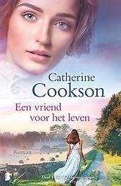 Een vriend voor het leven Deel 1 van de Maisie-trilogie, Catherine Cookson, Hardcover