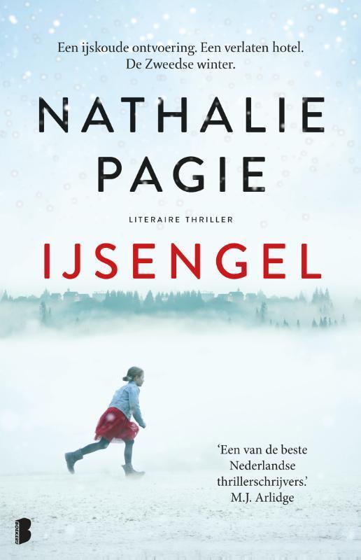 IJsengel Een ijskoude ontvoering. Een verlaten hotel. De Zweedse winter, Pagie, Nathalie, Paperback