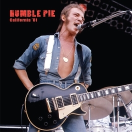CALIFORNIA '81 LIVE AT THE RESEDA COUNTRY CLUB IN LOS ANGELES, 1981 HUMBLE PIE, Vinyl LP