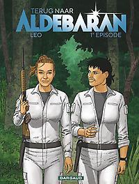 TERUG NAAR ALDEBARAN 01. DEEL 01 TERUG NAAR ALDEBARAN, Léo, Paperback