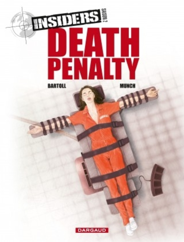INSIDERS SEIZOEN 2 03. DEATH PENALTY INSIDERS SEIZOEN 2, Bartoll, Jean-Claude, Paperback