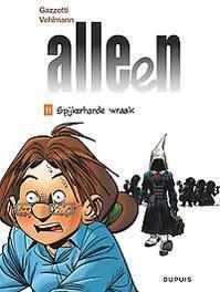 ALLEEN 11. SPIJKERHARDE WRAAK. ALLEEN, Vehlmann, Fabien, Paperback