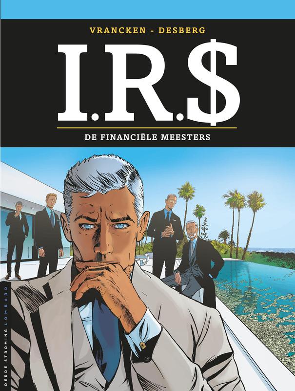 I.R.$. 19. DE FINANCIELE MEESTERS I.R.$., Desberg, Stephen, Paperback