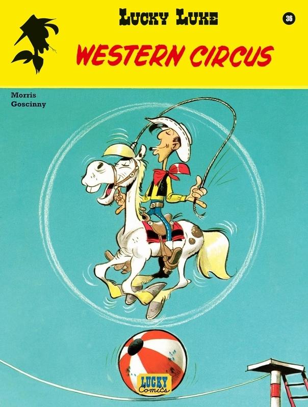 LUCKY LUKE 36. WESTERN CIRCUS LUCKY LUKE, Goscinny, René, Paperback