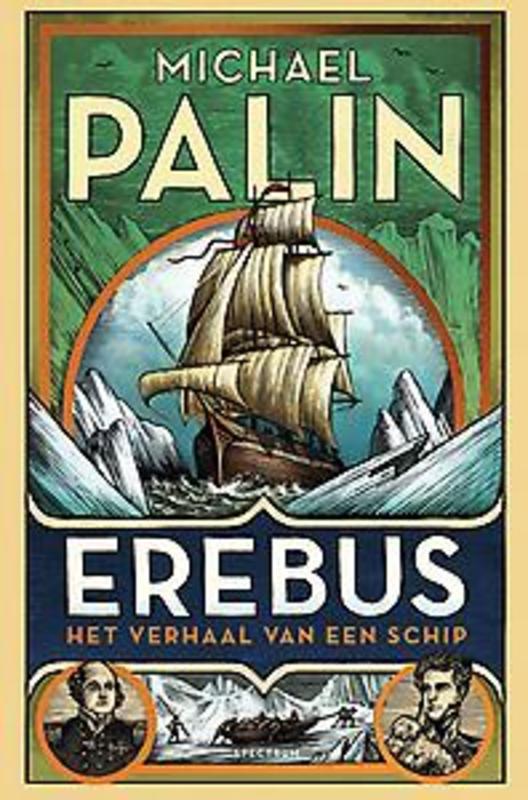 Erebus Het verhaal van een schip, Palin, Michael, Hardcover