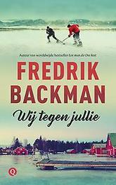 Wij tegen jullie Fredrik Backman, Paperback