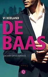De baas Een dirty office romance, Vi Keeland, Paperback