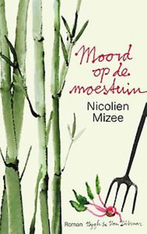 Moord op de moestuin Nicolien Mizee, Paperback